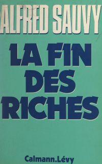 La fin des riches