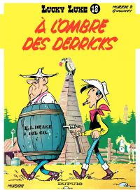 Lucky Luke. Volume 18, A l'ombre des derricks