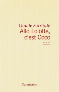 Allô Lolotte, c'est Coco