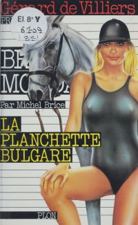 La planchette bulgare