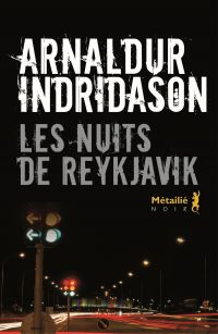 Les Nuits de Reykjavik | Indridason, Arnaldur