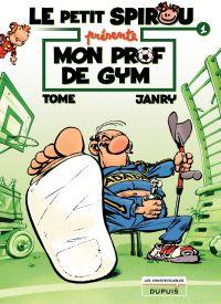 Le Petit Spirou présente... - tome 1 - Mon prof de gym