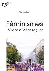 Féminismes : 150 ans d'idée...