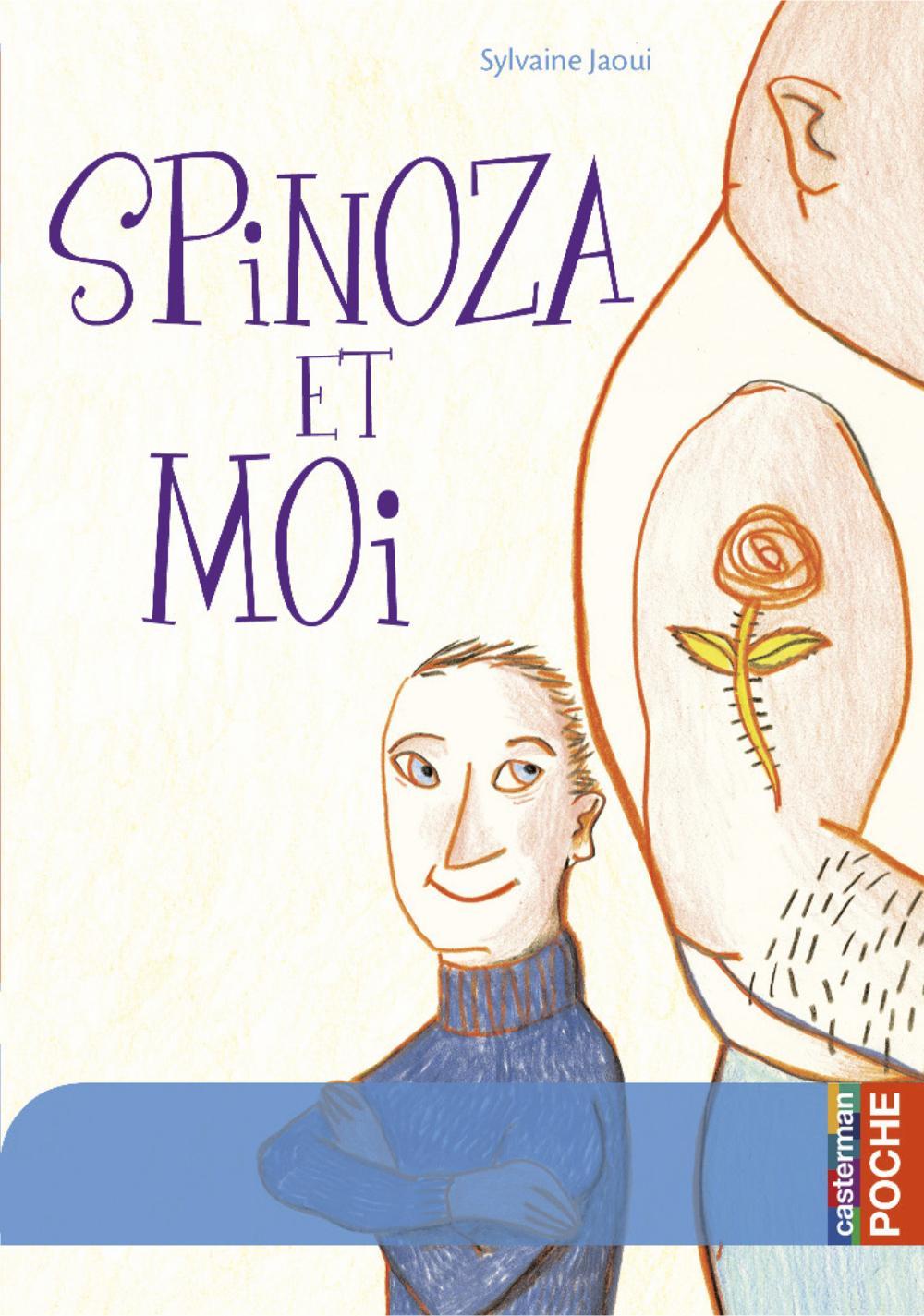 Spinoza et moi | Jaoui, Sylvaine. Auteur