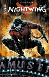 Nightwing - Tome 3 - Hécatombe