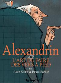 Alexandrin ou L'art de faire des vers à pied | Rabaté, Pascal. Auteur
