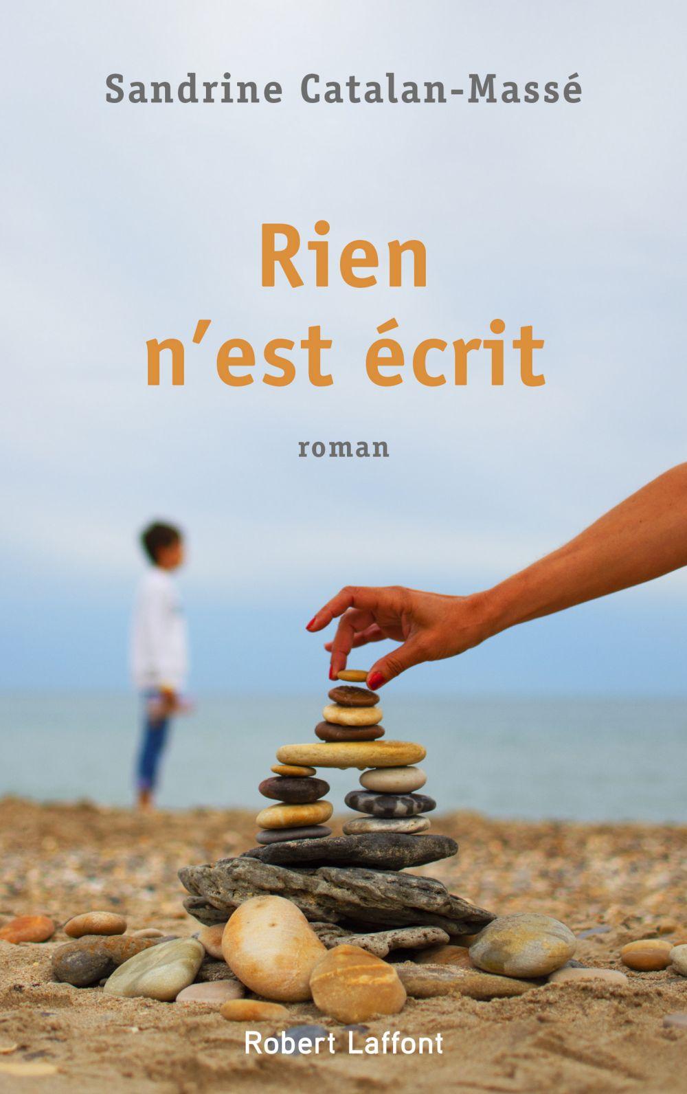Rien n'est écrit | CATALAN-MASSÉ, Sandrine. Auteur