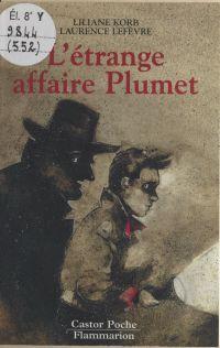 L'étrange affaire Plumet