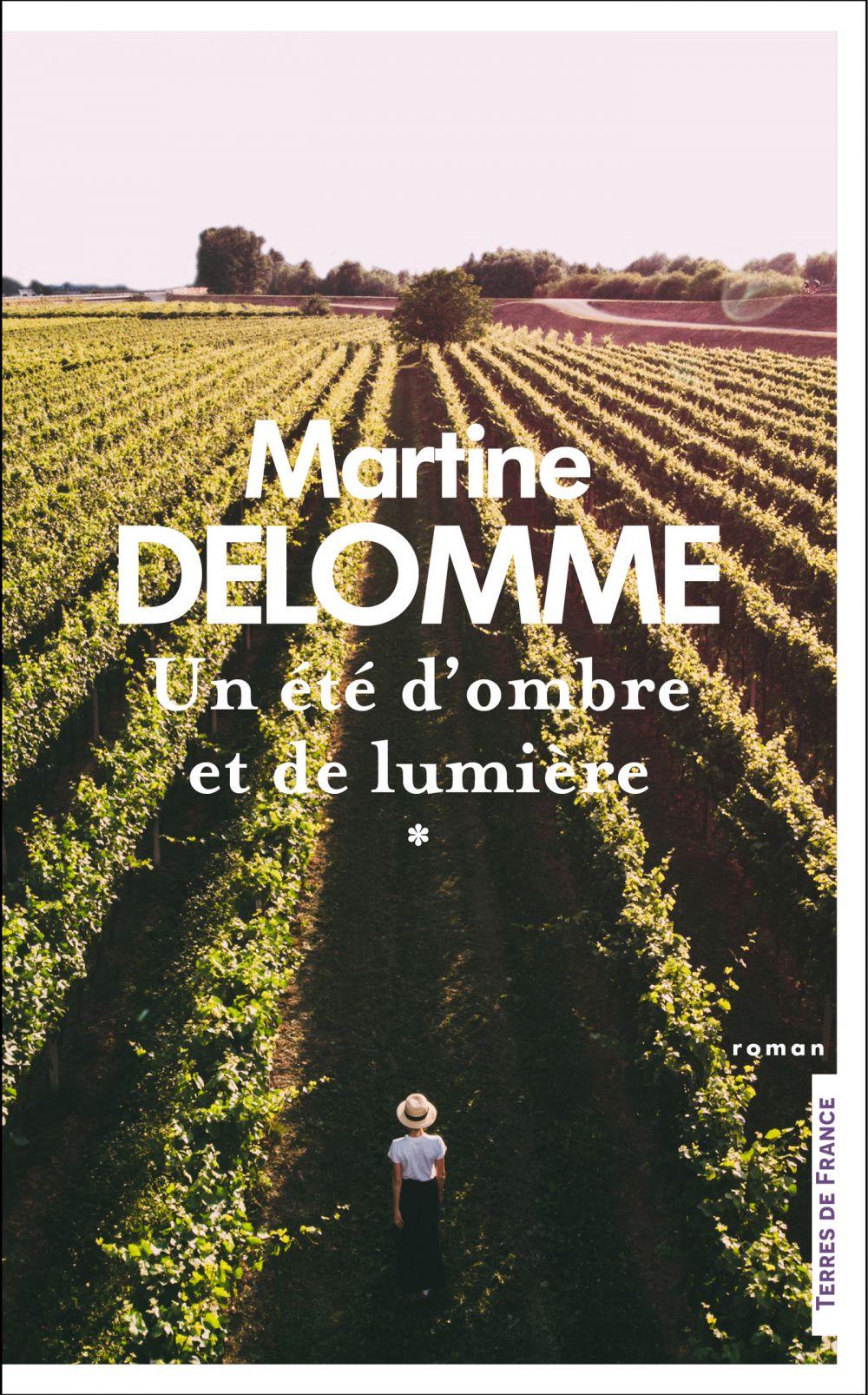 Un été d'ombre et de lumière   Delomme, Martine. Auteur