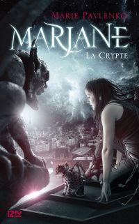 Marjane - tome 1 : La Crypte | PAVLENKO, Marie. Auteur