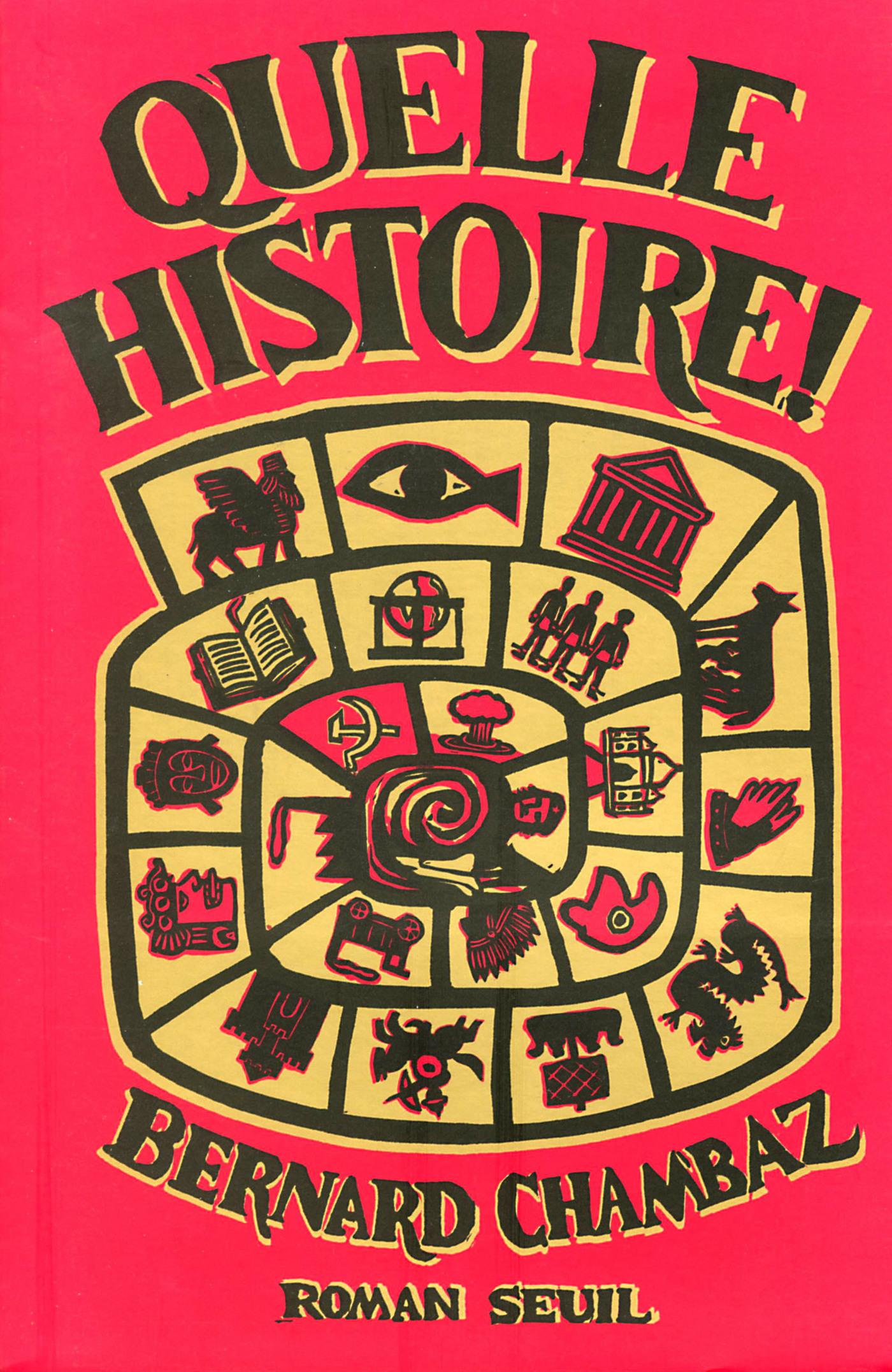 Quelle Histoire !