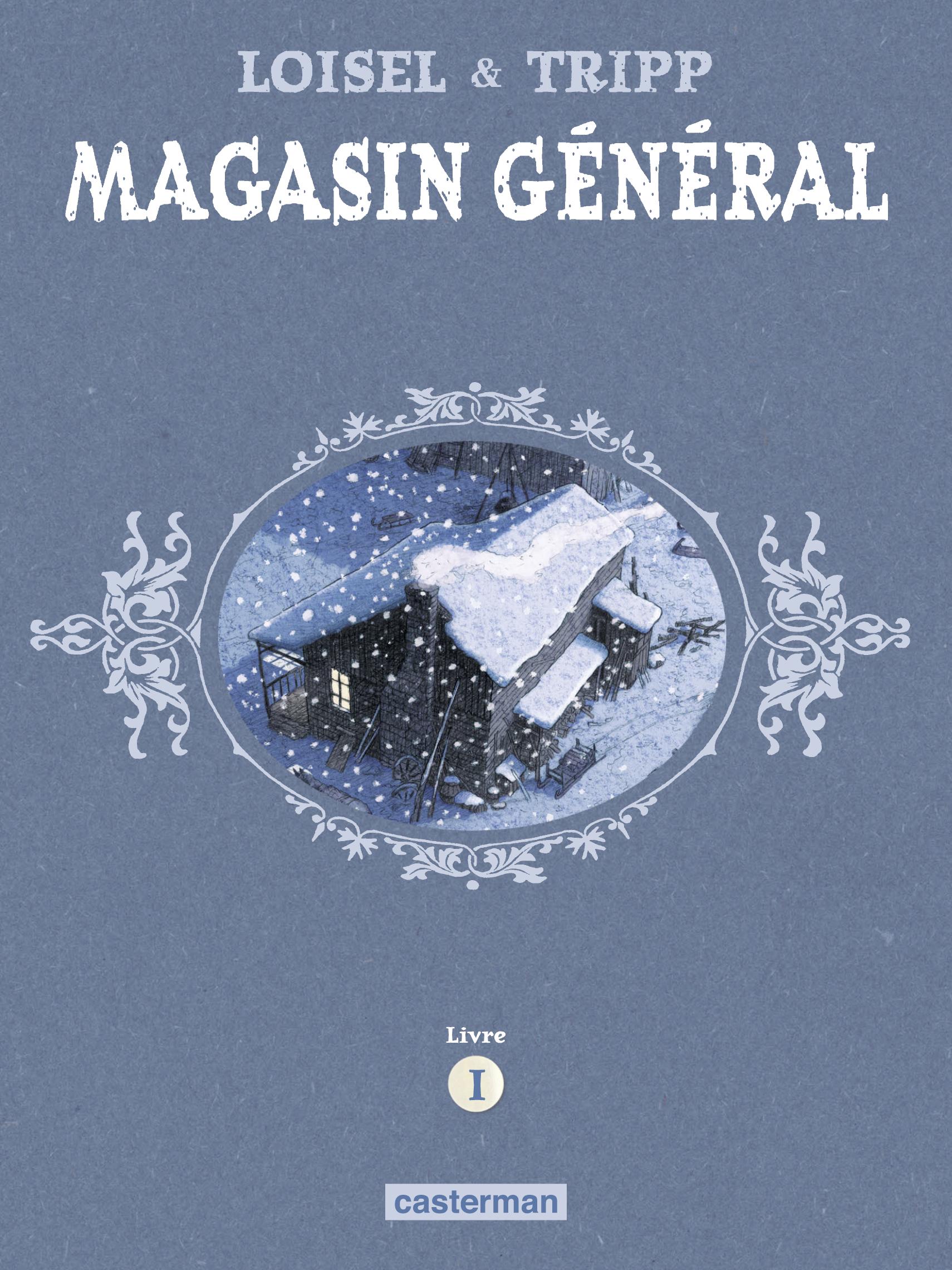 Magasin Général - L'Intégrale (Livre 1)