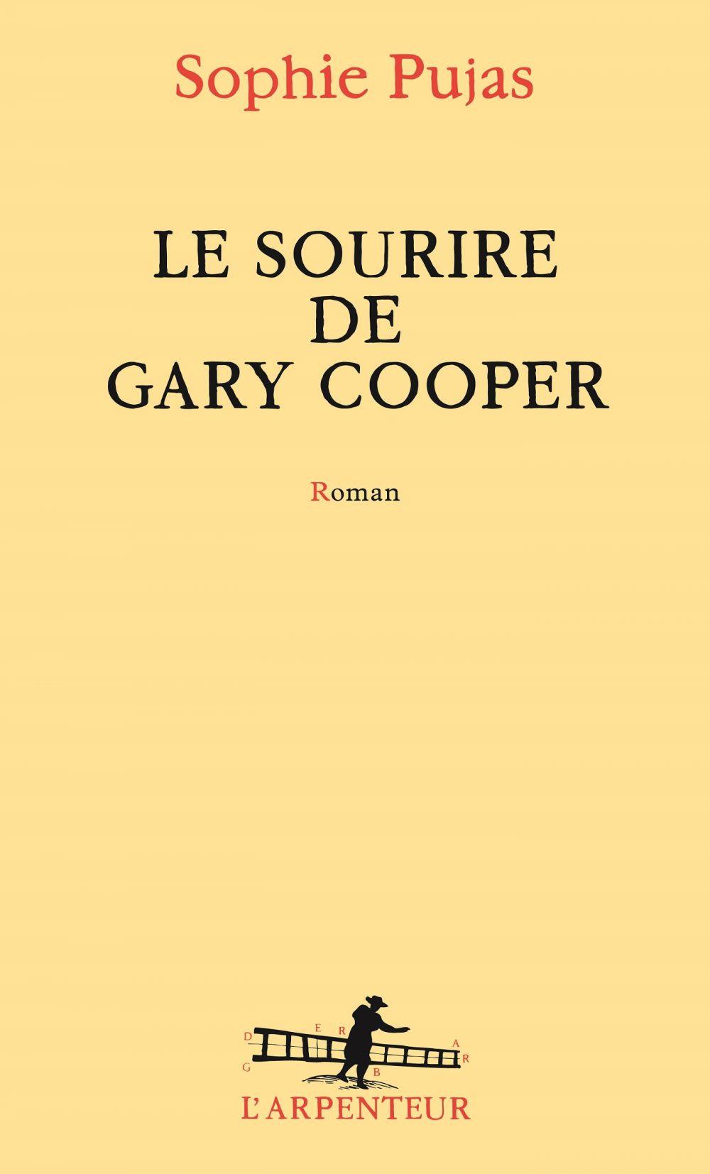 Le sourire de Gary Cooper | Pujas, Sophie. Auteur