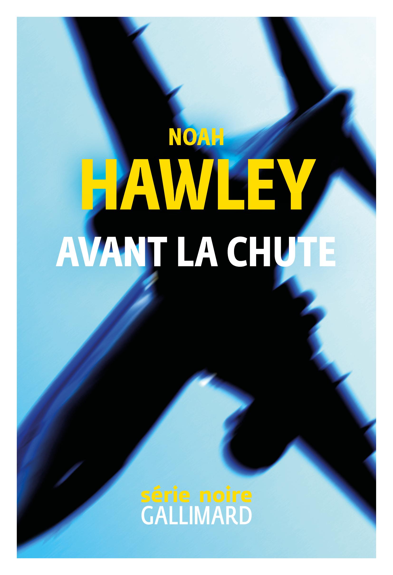 Avant la chute | Hawley, Noah