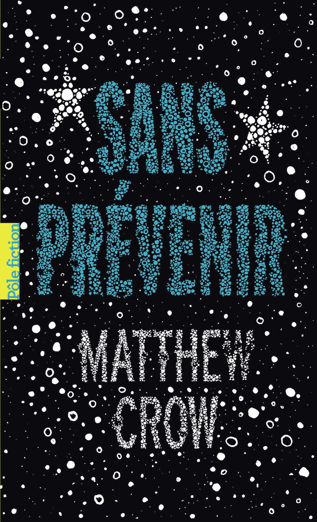 Sans prévenir | Crow, Matthew