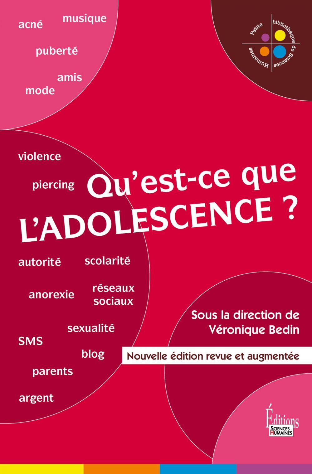 Qu'est-ce que l'adolescence ? |
