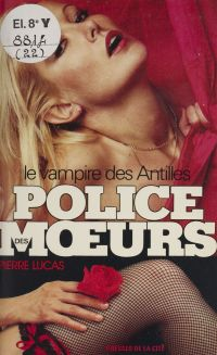 Police des mœurs : Le Vampi...