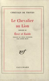 Le Chevalier au lion / Erec...