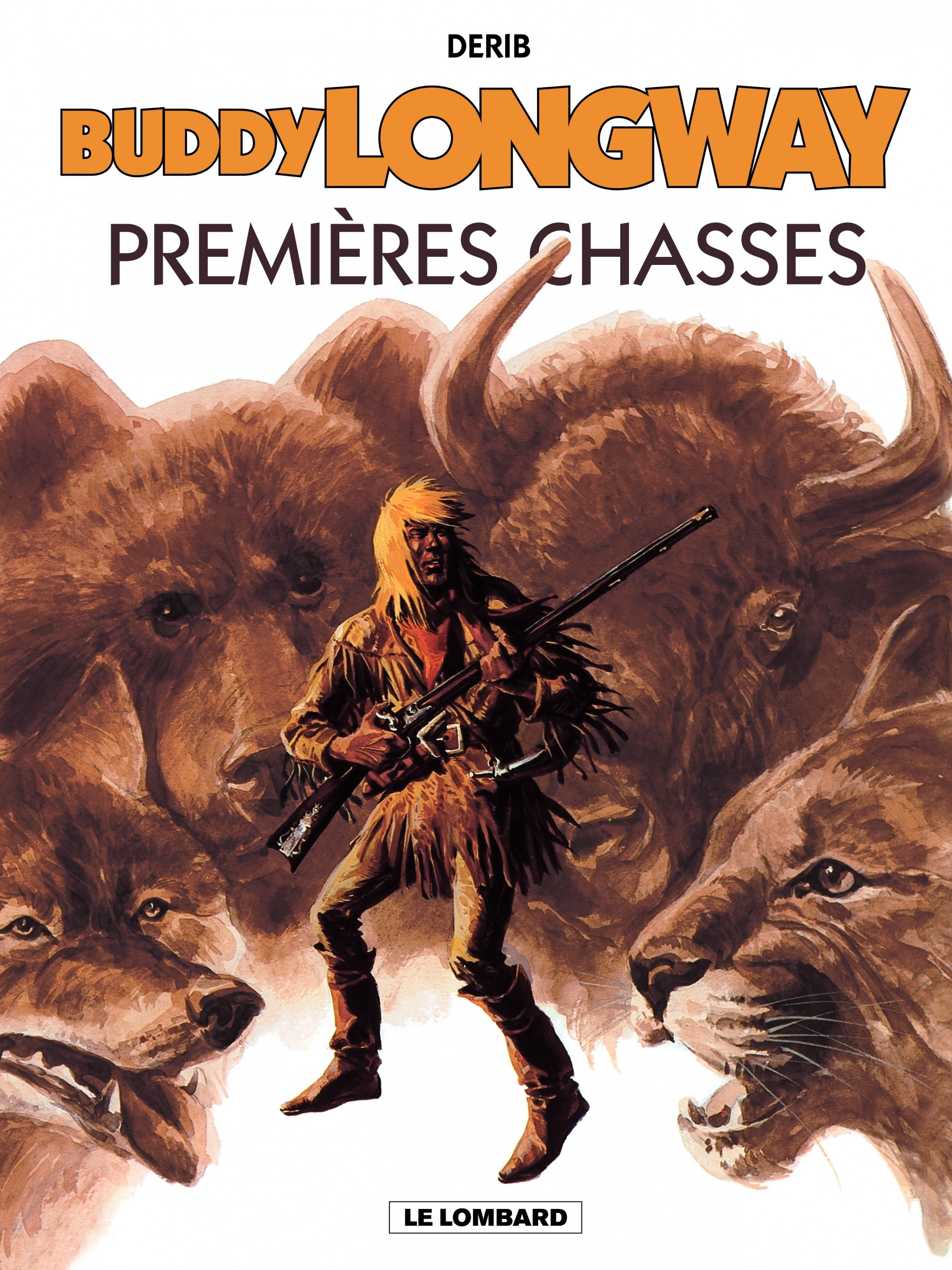 Buddy Longway - Tome 9 - Premières chasses