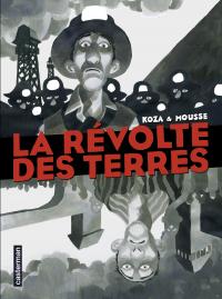 La Révolte des terres | Le Roy, Maximilien. Auteur