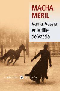 Vania, Vassia et la fille d...