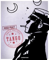 Corto Maltese - Édition N&B (Tome 10) - Tango