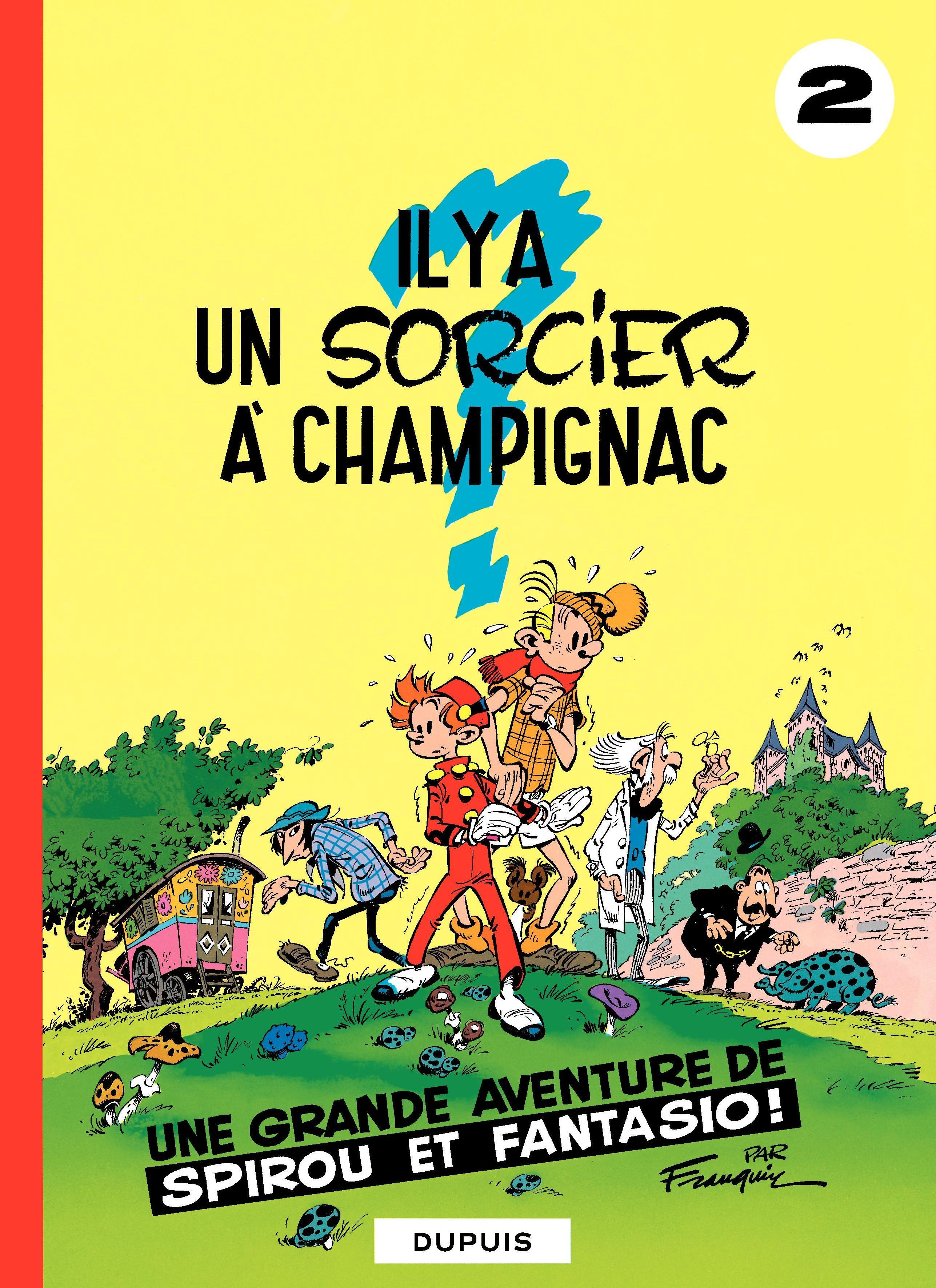 Spirou et Fantasio - Tome 2 - IL Y A UN SORCIER A CHAMPIGNAC