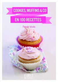 Petit livre de - Cookies, muffins & Co en 100 recettes