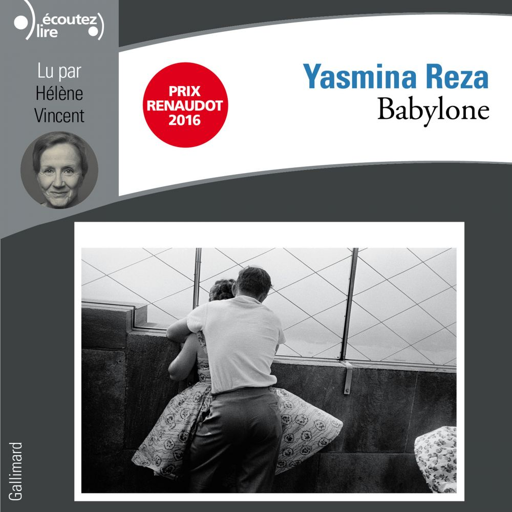 Babylone   Reza, Yasmina (1959-....). Auteur