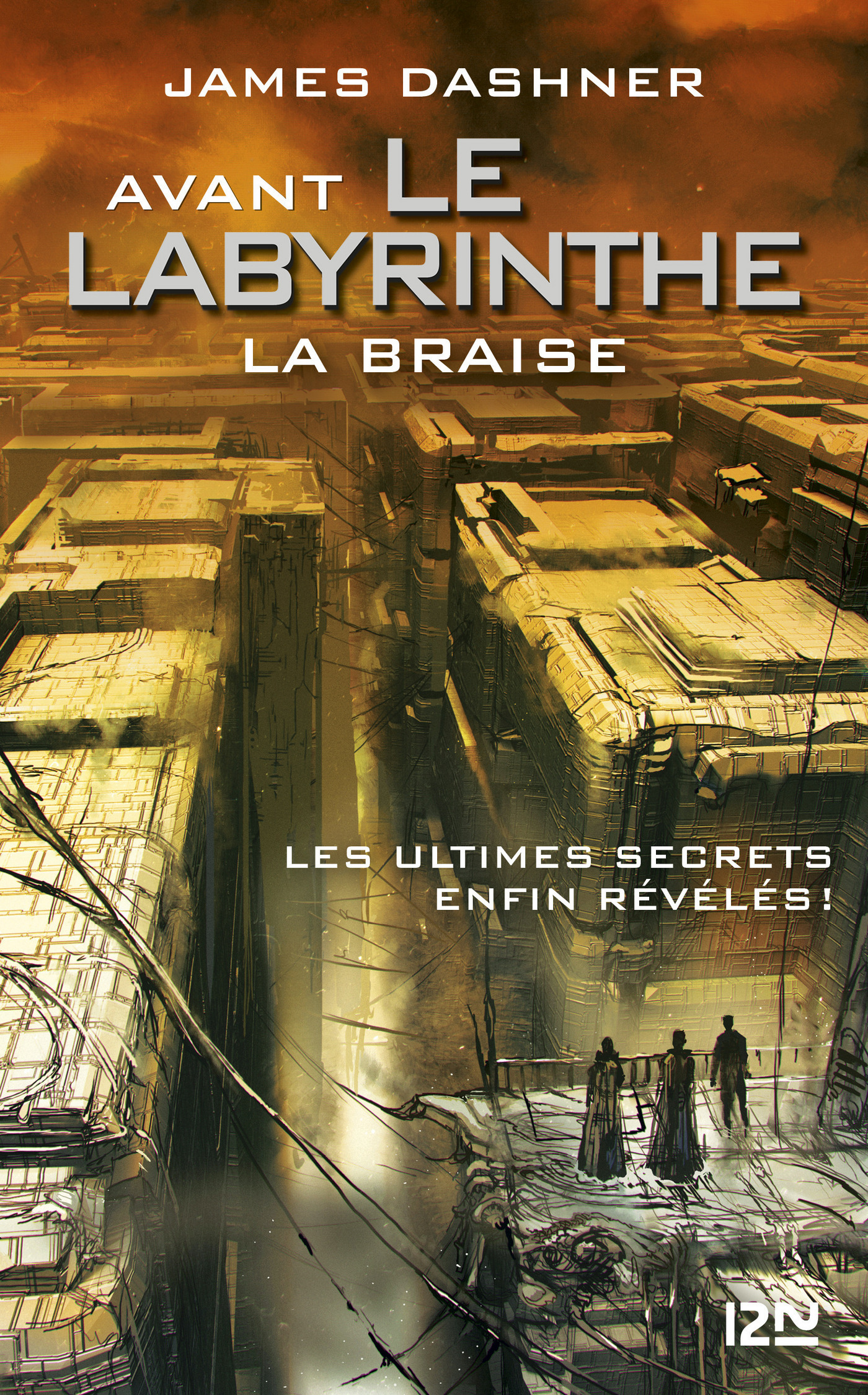 Avant Le labyrinthe - tome 5 : La Braise | DASHNER, James