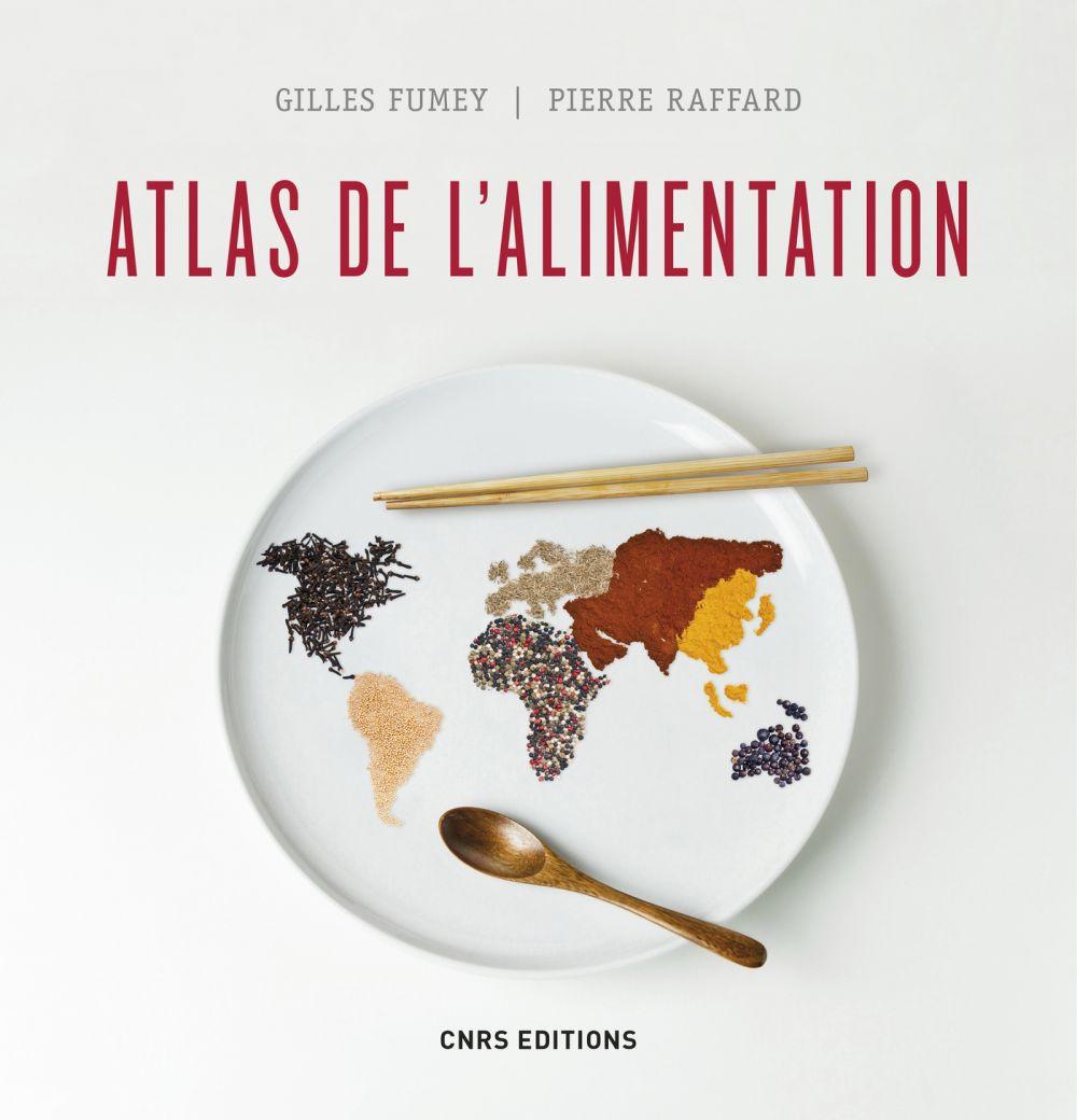 Atlas de l'alimentation   Fumey, Gilles (1957-....). Auteur