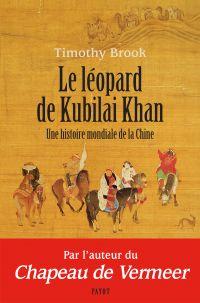 Le Léopard de Kubilai Khan | Brook, Timothy (1951-....). Auteur