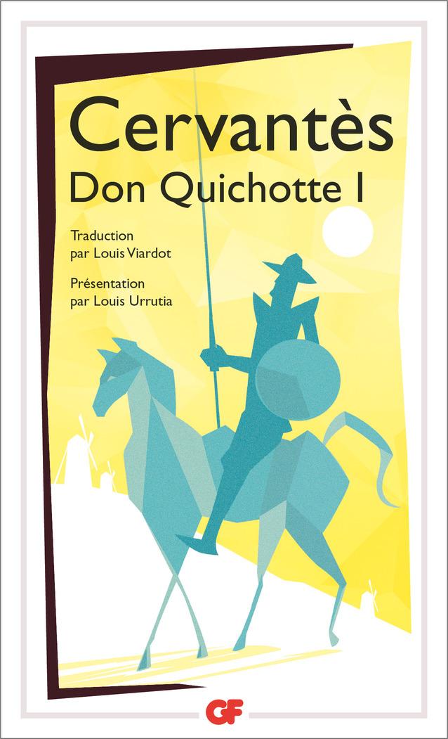L'ingénieux hidalgo Don Quichotte de la Manche (Tome 1)