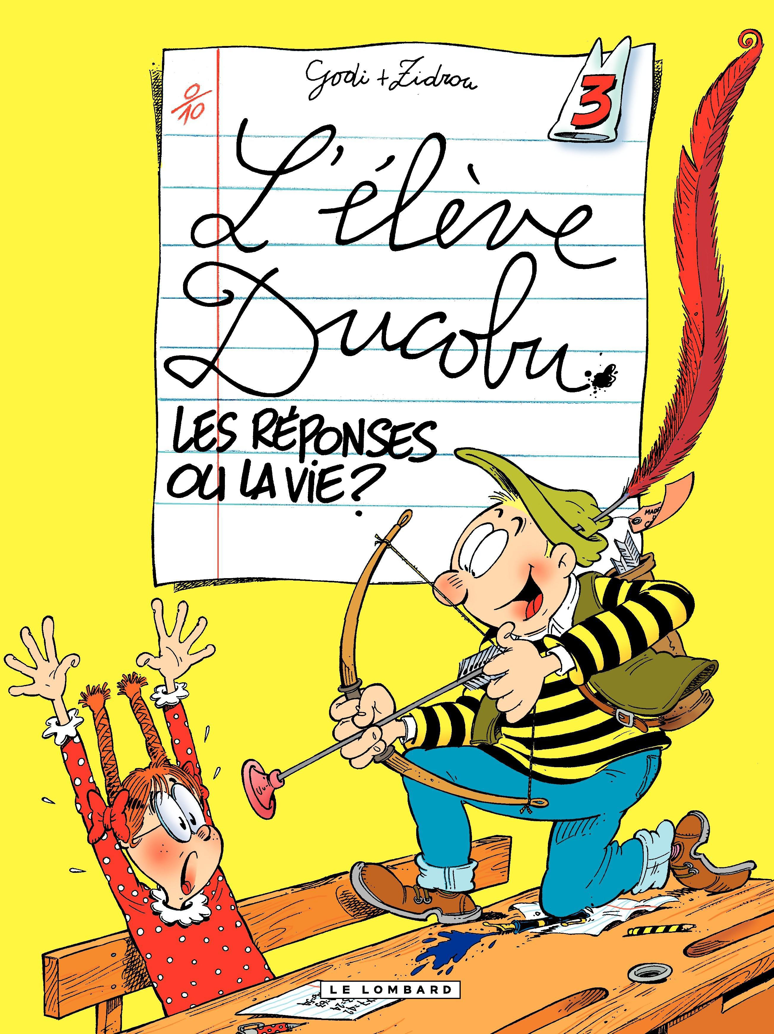 L'Elève Ducobu - tome 03 - Les Réponses ou la Vie ?