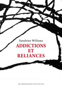 Addictions et reliances