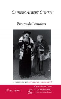 Cahiers Albert Cohen N°21