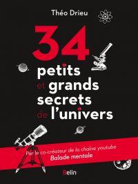 34 petits et grands secrets de l'univers | Drieu, Théo. Auteur