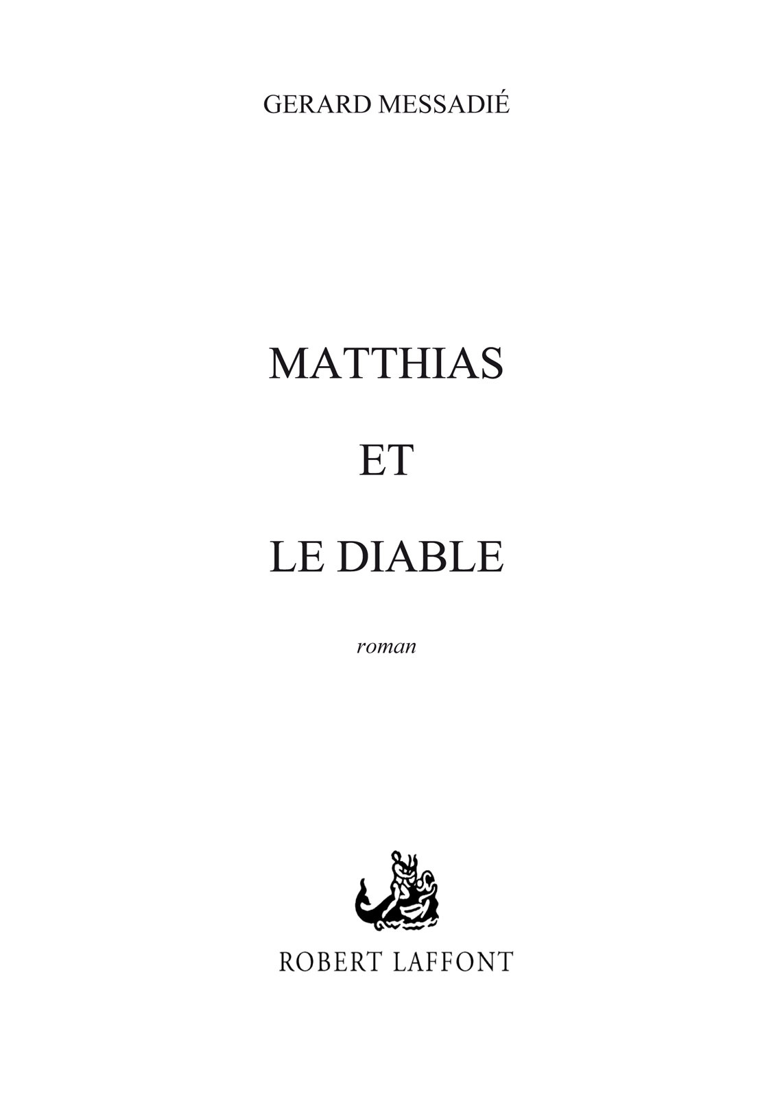 Matthias et le diable | MESSADIE, Gerald