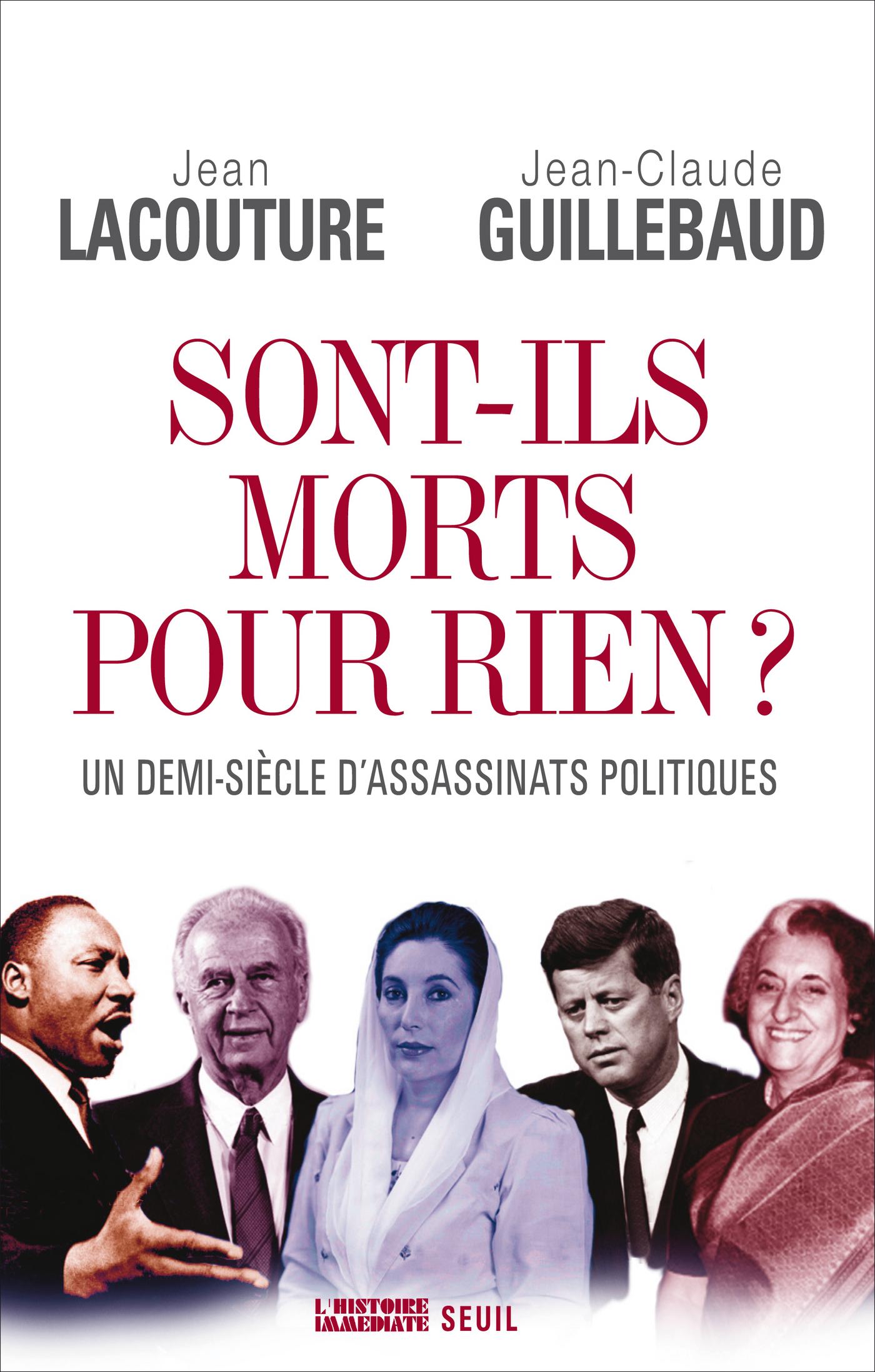 Sont-ils morts pour rien?. Un demi-siècle d'assassinats politiques