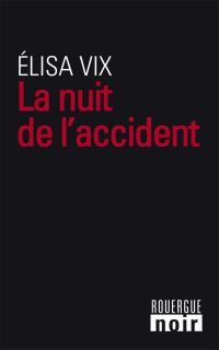 La Nuit de l'accident