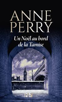 Un Noël au bord de la Tamise | PERRY, Anne. Auteur