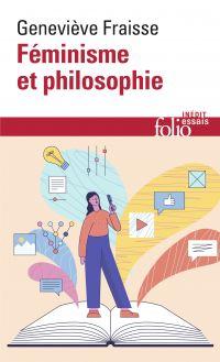 Féminisme et philosophie | Fraisse, Geneviève (1948-....). Auteur