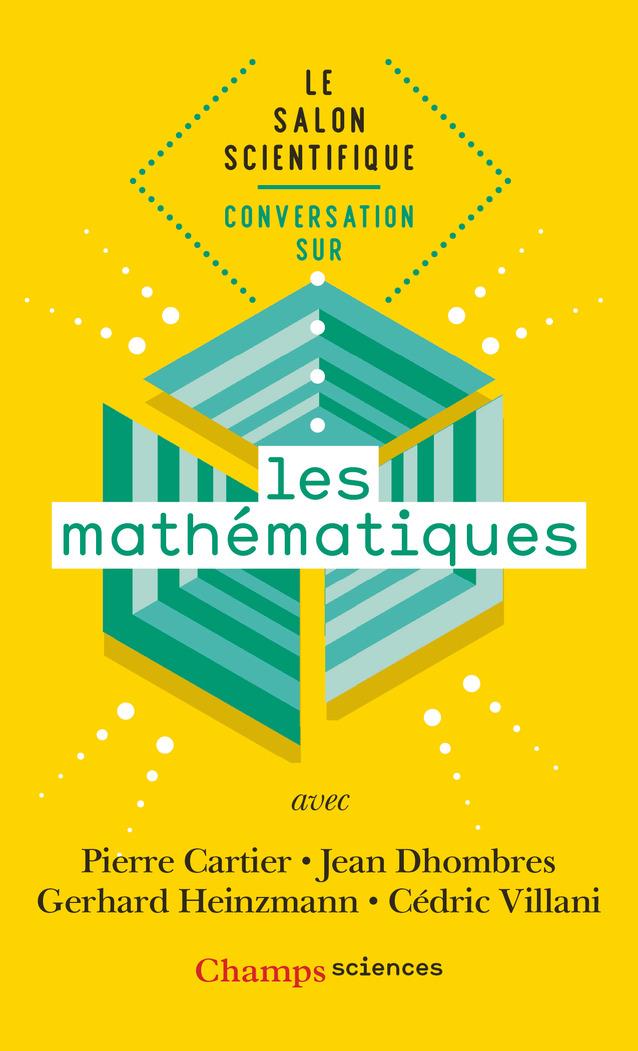 Le salon scientifique : Conversation sur les mathématiques