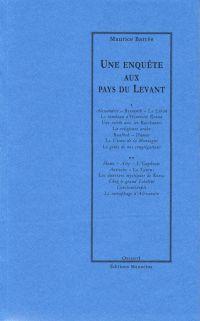Une enquête aux pays du Levant