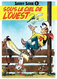 Lucky Luke. Volume 4, Sous le ciel de l'Ouest
