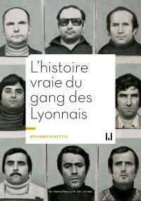 L'Histoire vraie du gang de...