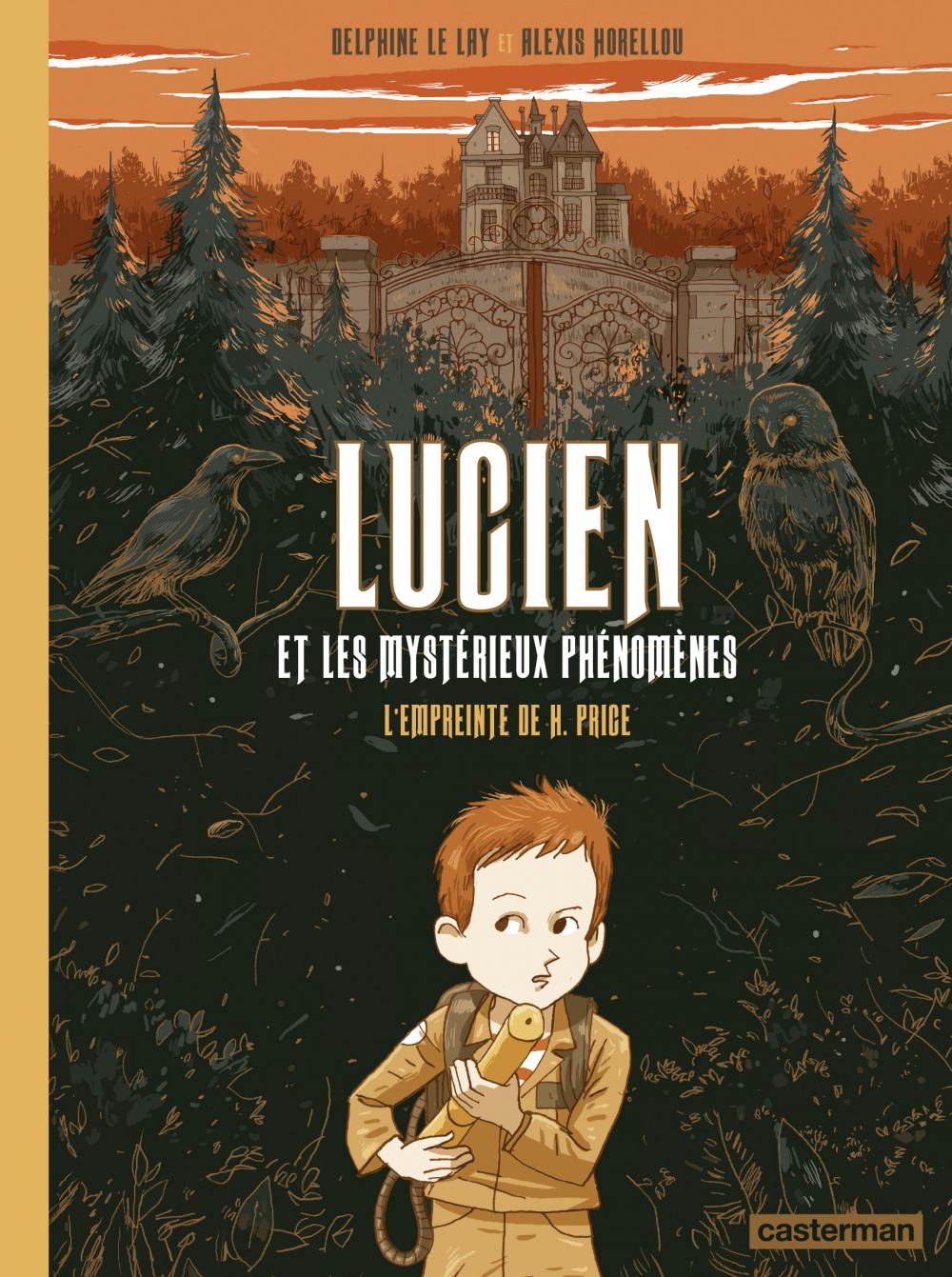 Lucien et les mystérieux phénomènes (Tome 1) - L'Empreinte de H. Price |