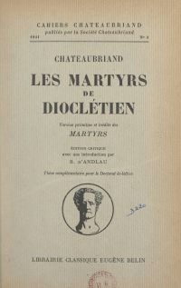 """Chateaubriand, """"Les Martyrs..."""
