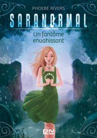 Image de couverture (Saranormal - tome 02 : Un fantôme envahissant)
