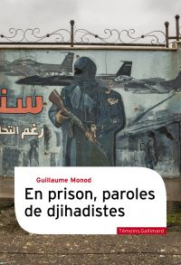 En prison, paroles de djihadistes
